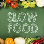 Why we need slow food