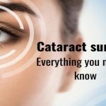 How to Know You Need Cataract Surgery